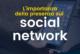 L'importanza della presenza sui social network