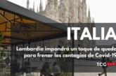 Lombardía impondrá un toque de queda para frenar los contagios de Covid-19