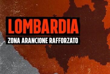 Lombardia in zona arancione rafforzato dal 5 al 14 marzo